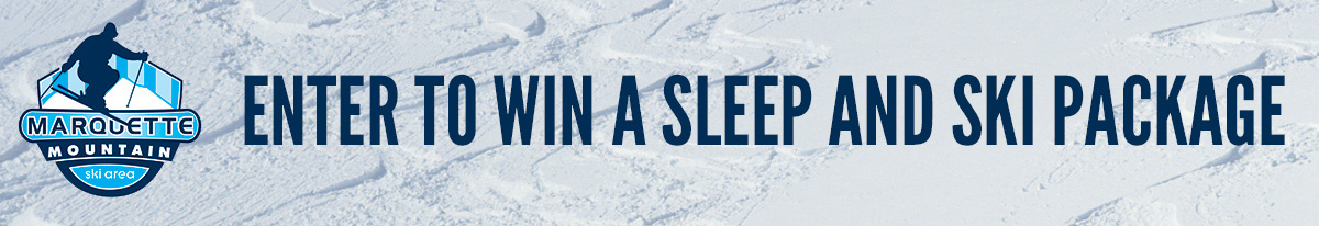 Win a Sleep and Ski Package from Marquette Mountain!